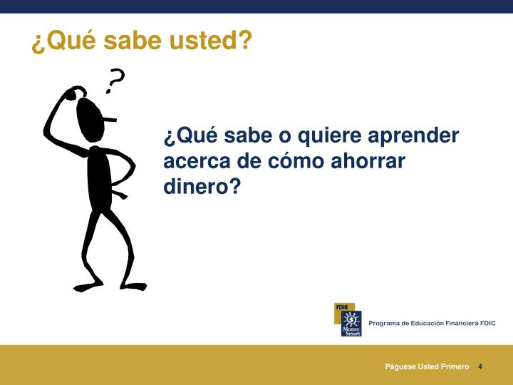 ¿Qué sabe usted?