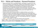 p4 4 policies and procedures password procedures