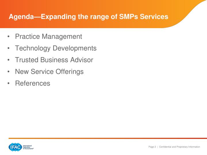 Agenda expanding the range of smps services