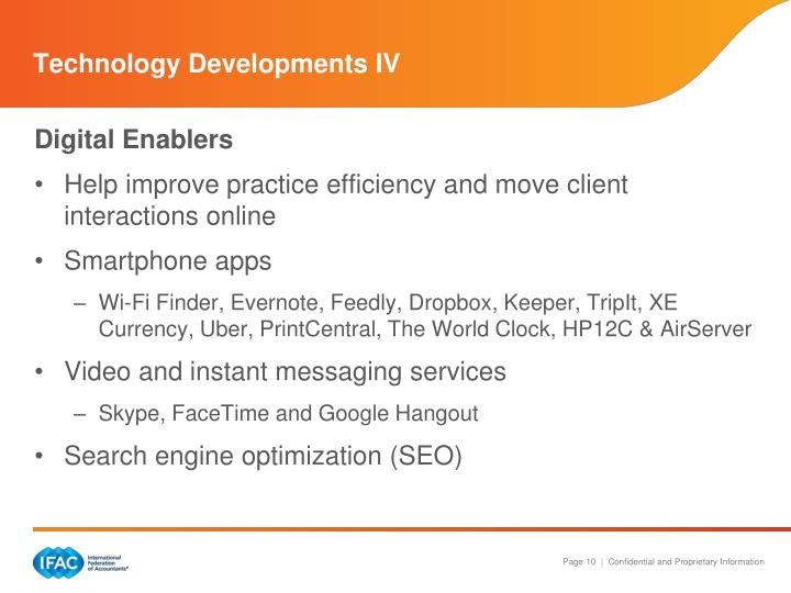 Technology Developments IV