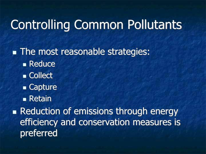 Controlling Common Pollutants