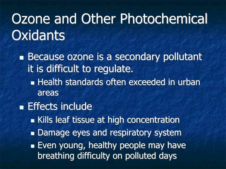 Ozone and Other Photochemical Oxidants