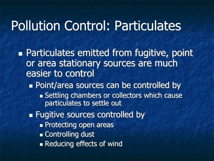 Pollution Control: Particulates