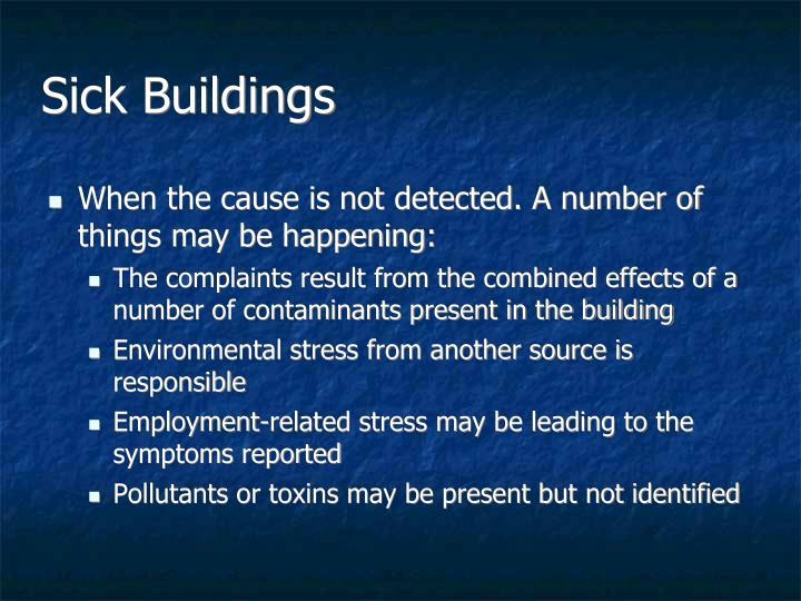 Sick Buildings
