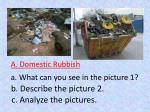 a domestic rubbish