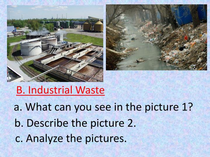 B. Industrial Waste