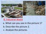 b industrial waste