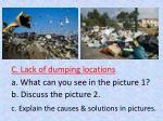 c lack of dumping locations