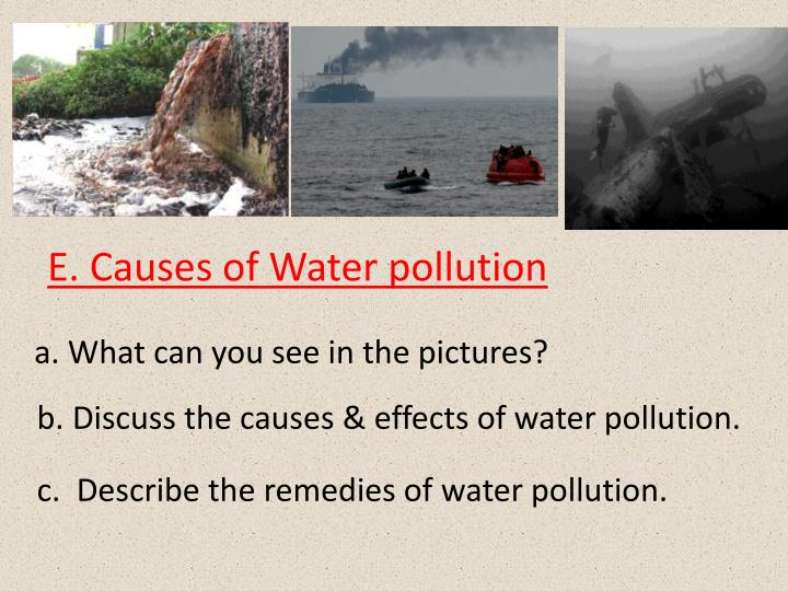 E. Causes of Water pollution
