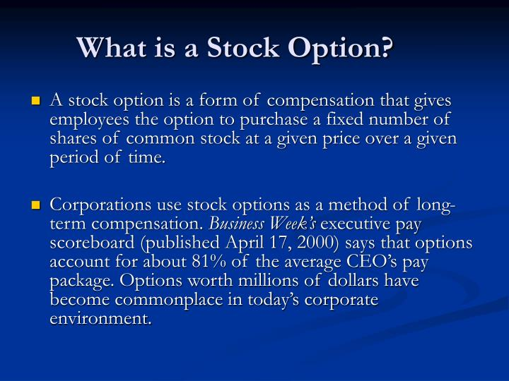 What is a stock option