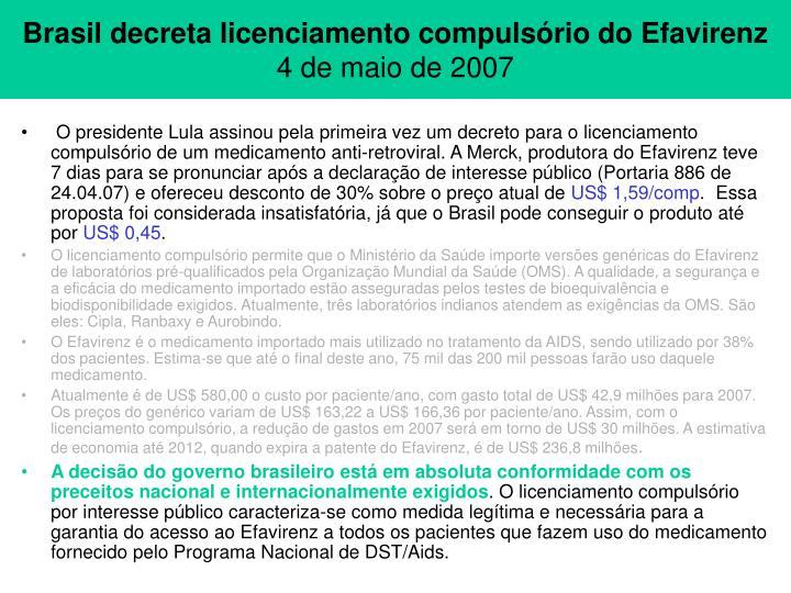 Brasil decreta licenciamento compulsório do Efavirenz