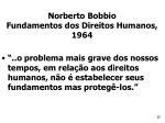 norberto bobbio fundamentos dos direitos humanos 1964