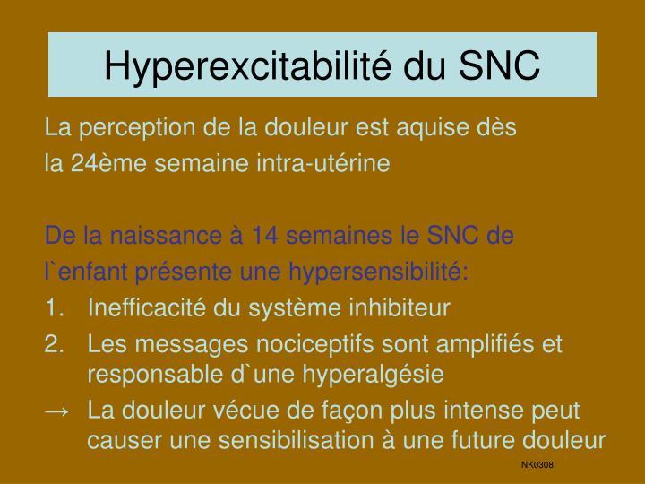Hyperexcitabilité du SNC
