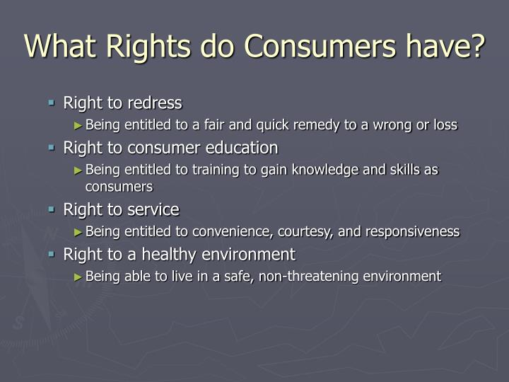 What Rights do Consumers have?