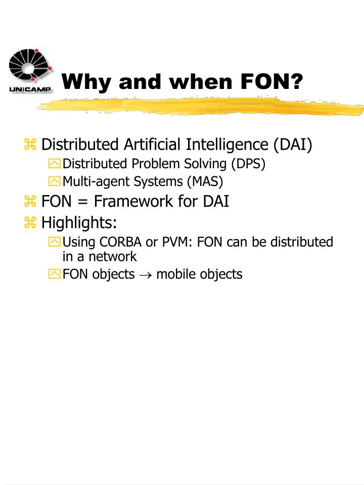 Why and when FON?