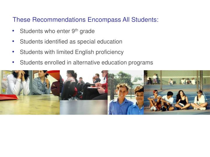 These Recommendations Encompass All Students: