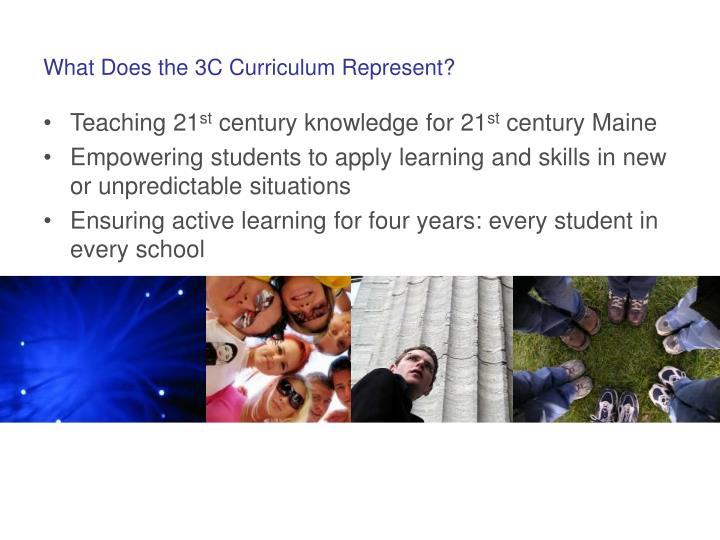 What Does the 3C Curriculum Represent?