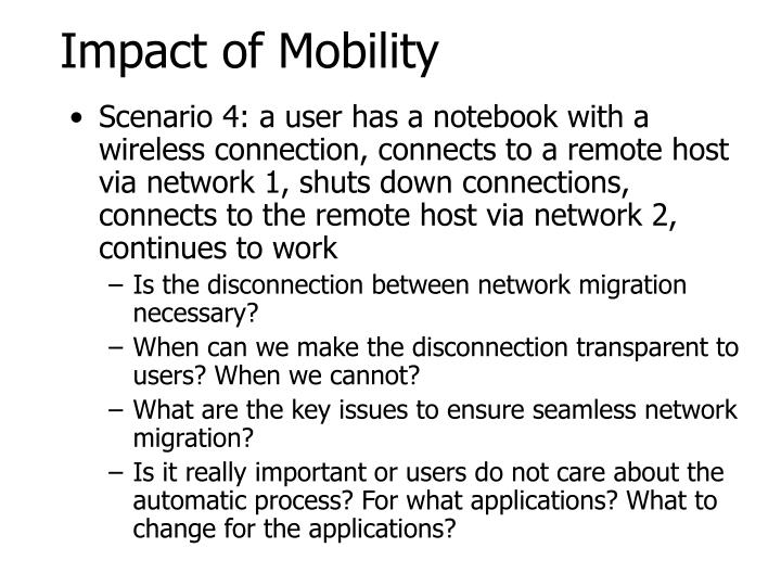 Impact of Mobility