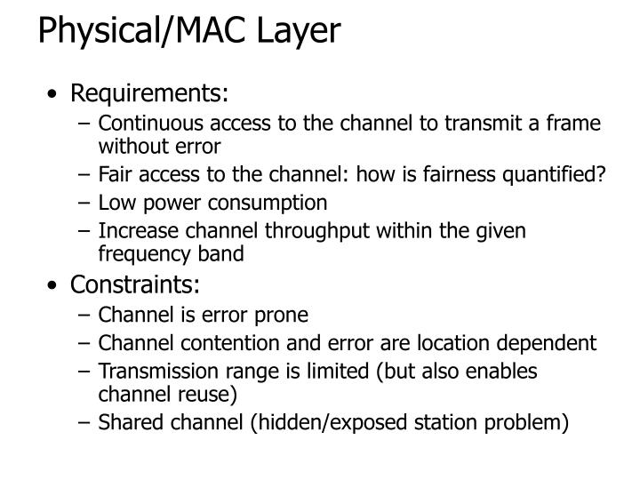 Physical/MAC Layer