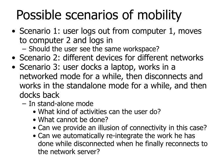Possible scenarios of mobility
