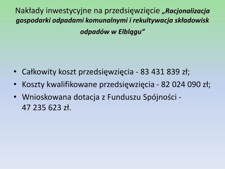Nakłady inwestycyjne na przedsięwzięcie
