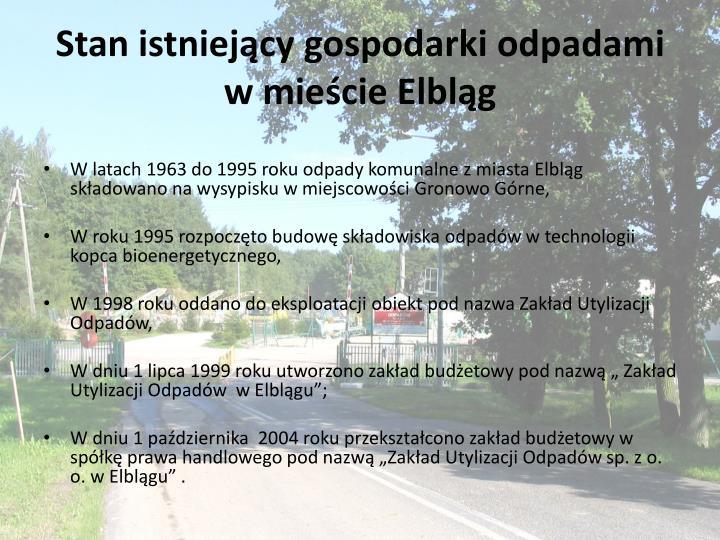 Stan istniejący gospodarki odpadami w mieście Elbląg