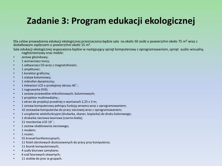 Zadanie 3: Program edukacji ekologicznej