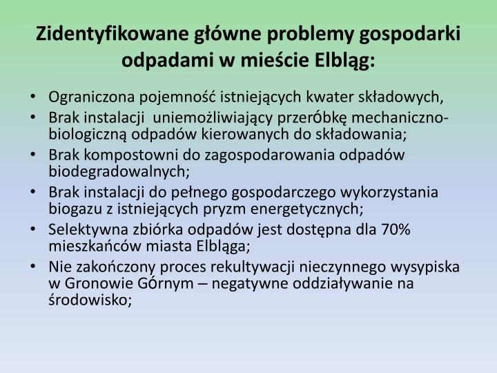 Zidentyfikowane główne problemy gospodarki odpadami w mieście Elbląg: