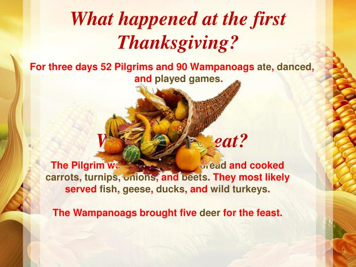 Ppt pilgrims powerpoint presentation id 6077472 for What did they eat at the first thanksgiving