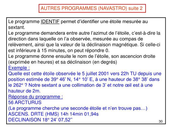 AUTRES PROGRAMMES (NAVASTRO) suite 2
