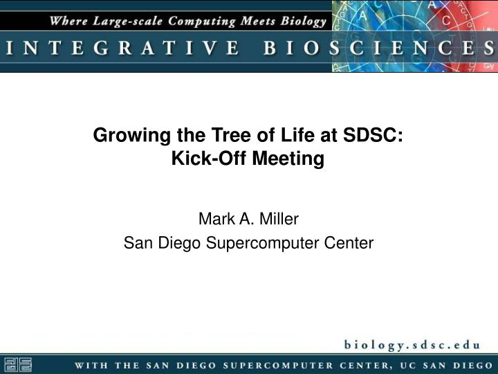 Growing the Tree of Life at SDSC: