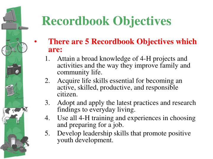 Recordbook Objectives