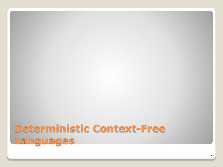 Deterministic Context-Free Languages