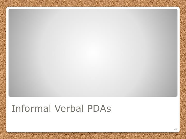 Informal Verbal PDAs