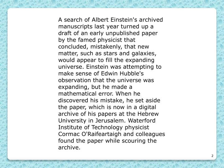 A search of Albert Einstein's archived manuscripts last year turned up a draft of an early unpublish...
