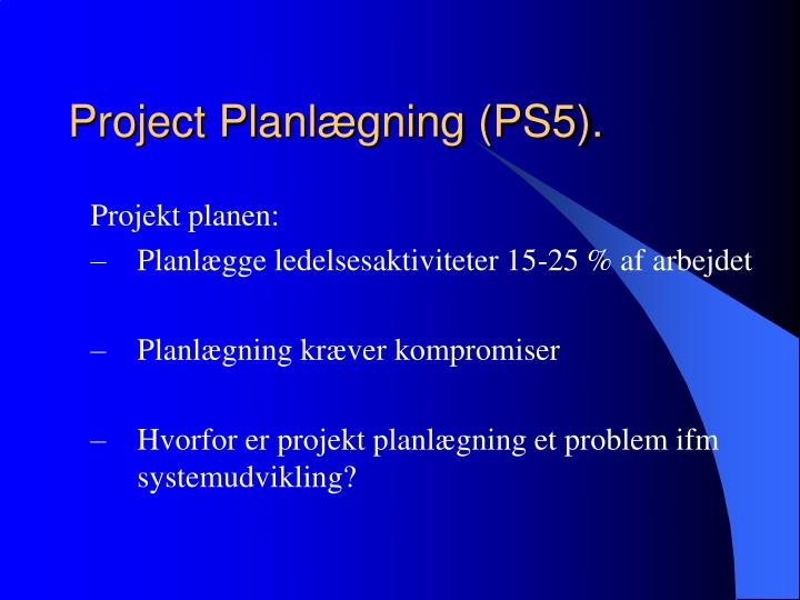 Project Planlægning (PS5).