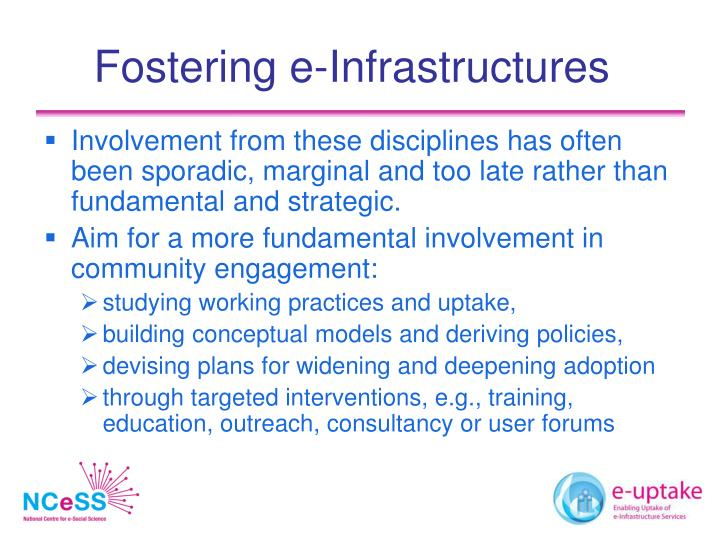 Fostering e-Infrastructures
