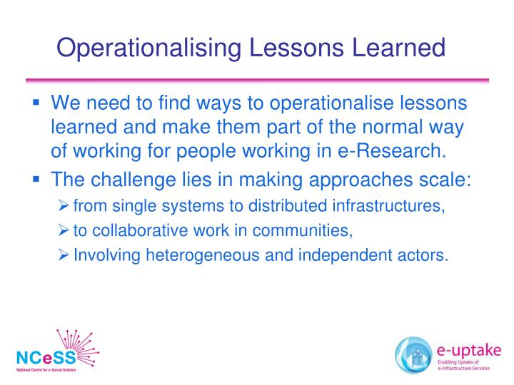 Operationalising Lessons Learned