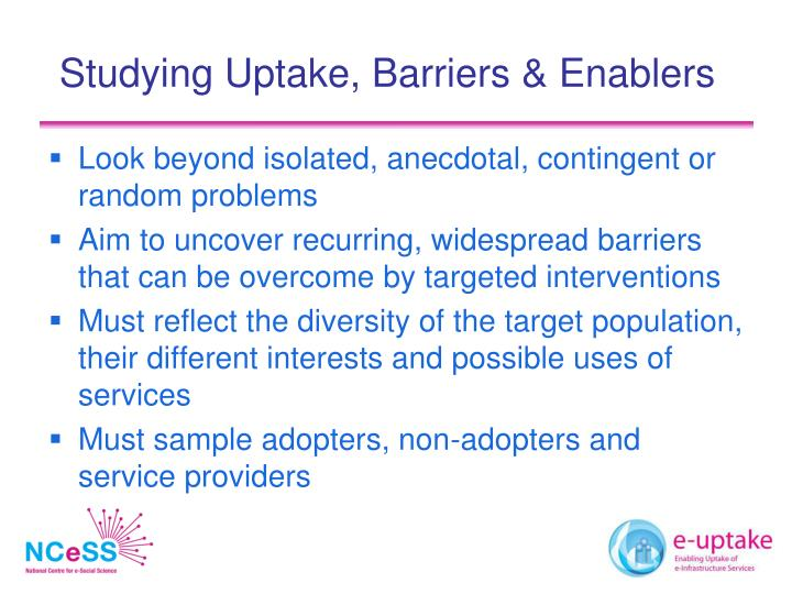 Studying Uptake, Barriers & Enablers