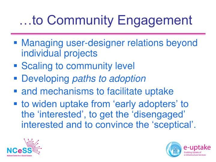 …to Community Engagement