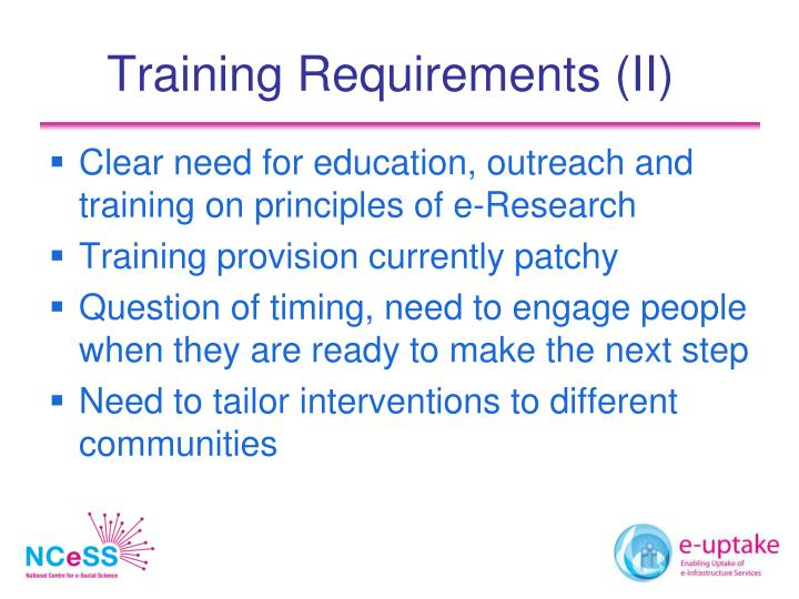 Training Requirements (II)