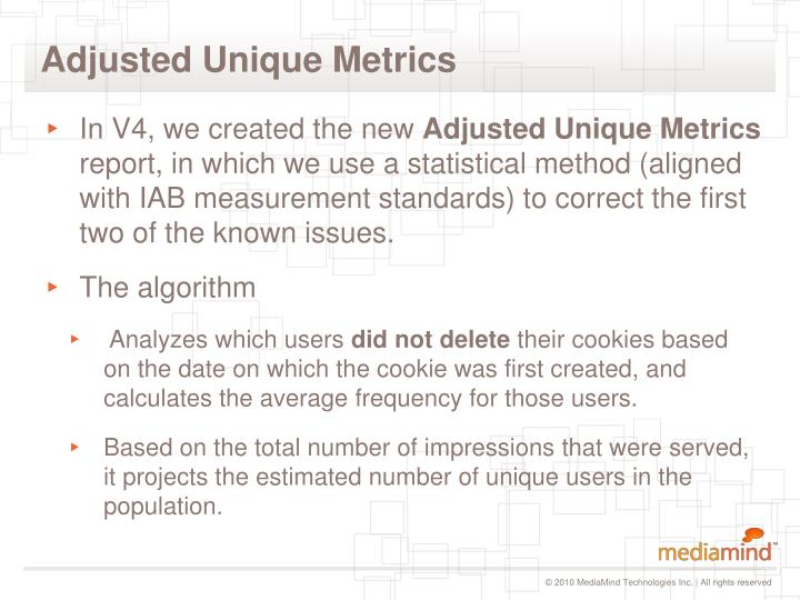 Adjusted Unique Metrics
