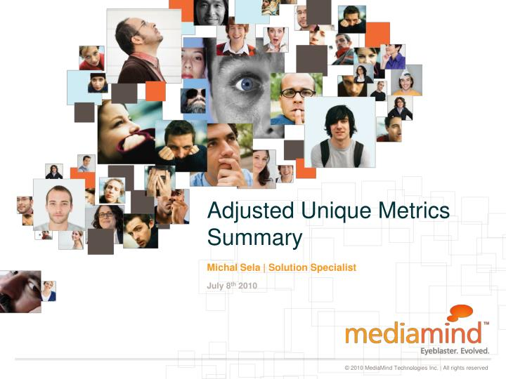 Adjusted unique metrics summary