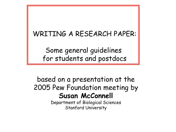 Guidelines for writing a research paper ppt