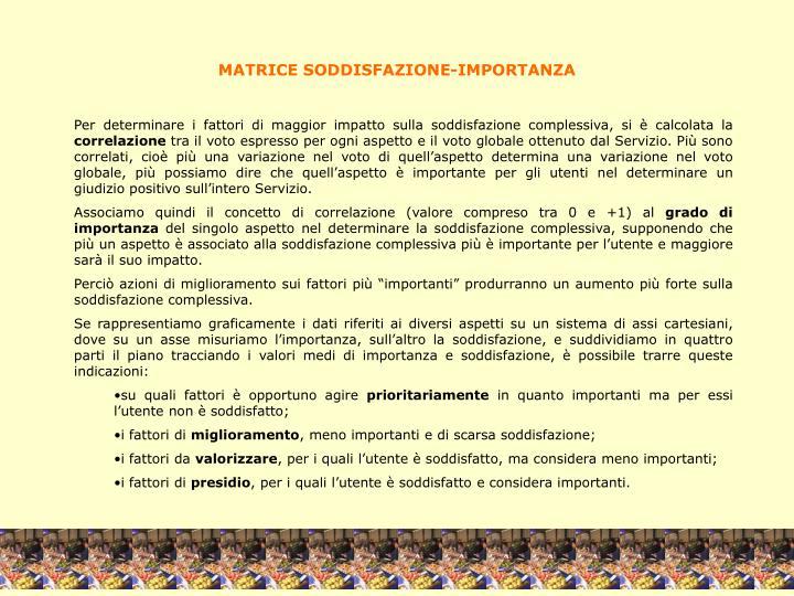 MATRICE SODDISFAZIONE-IMPORTANZA