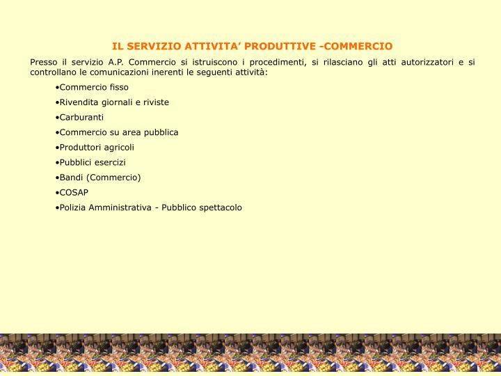 IL SERVIZIO ATTIVITA' PRODUTTIVE -COMMERCIO