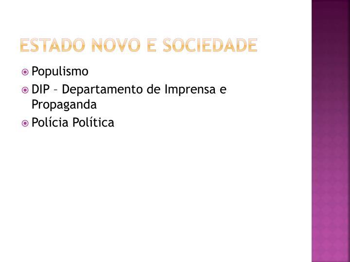 Estado Novo e Sociedade