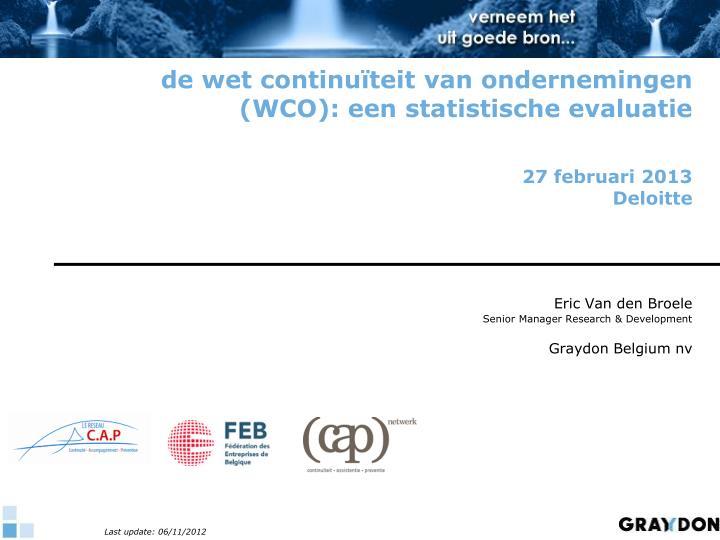 de wet continuïteit van ondernemingen (WCO): een statistische evaluatie