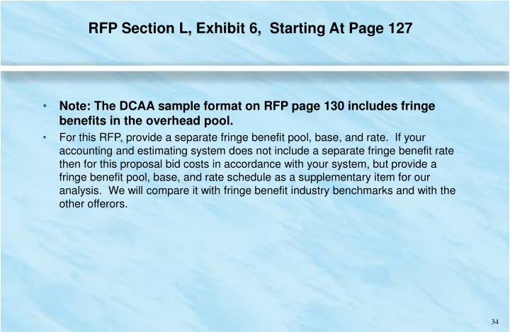 RFP Section L, Exhibit 6,  Starting At Page 127
