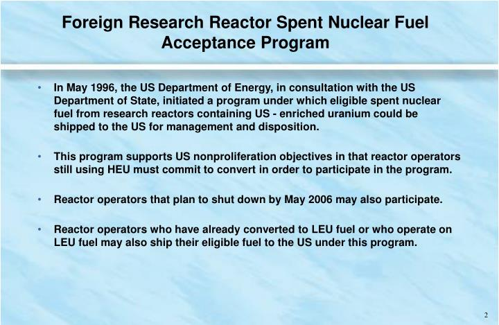 Foreign Research Reactor Spent Nuclear Fuel